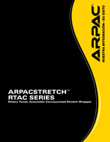 ARPACSTRETCH™ RTAC SERIES Rotary Tower Automatic Conveyorized Stretch Wrapper