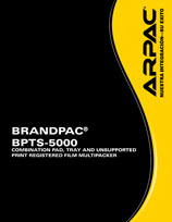 BRANDPAC® BPTS-5000 Combination Pad, Tray And Unsupported Print Registered Film Multipacker